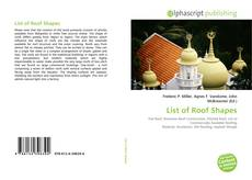 Bookcover of List of Roof Shapes