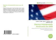 Bookcover of Élection Présidentielle Américaine de 2008