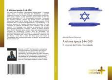 Capa do livro de A última Igreja 144 000