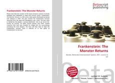 Bookcover of Frankenstein: The Monster Returns