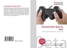 Capa do livro de Formula One: Built to Win