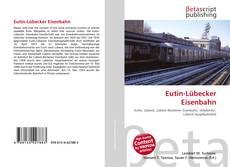 Bookcover of Eutin-Lübecker Eisenbahn