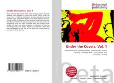 Couverture de Under the Covers, Vol. 1