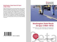 Bookcover of Washington State Route 20 Spur (1964–1973)
