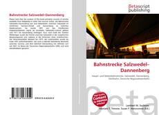 Buchcover von Bahnstrecke Salzwedel–Dannenberg