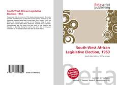 Bookcover of South-West African Legislative Election, 1953