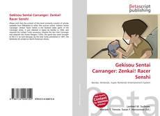 Portada del libro de Gekisou Sentai Carranger: Zenkai! Racer Senshi