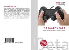 Bookcover of F-1 Grand Prix Part 3