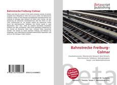 Buchcover von Bahnstrecke Freiburg–Colmar