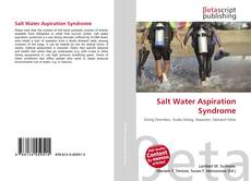 Bookcover of Salt Water Aspiration Syndrome