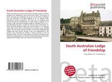 Couverture de South Australian Lodge of Friendship