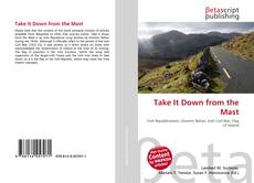 Bookcover of Take It Down from the Mast