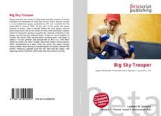 Big Sky Trooper的封面