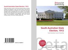 Bookcover of South Australian State Election, 1912