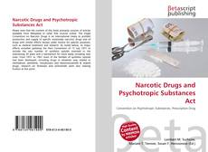 Bookcover of Narcotic Drugs and Psychotropic Substances Act