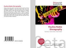 Обложка Paulina Rubio Discography