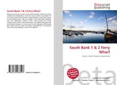Bookcover of South Bank 1 & 2 Ferry Wharf