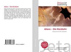 Bookcover of Aliens – Die Rückkehr