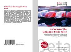 Bookcover of Uniforms of the Singapore Police Force