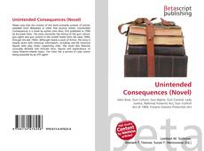 Bookcover of Unintended Consequences (Novel)