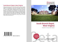 Bookcover of South Branch Depot, West Virginia