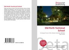 Bookcover of Old Perth Technical School