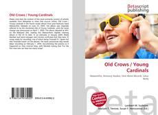 Copertina di Old Crows / Young Cardinals