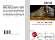 Bookcover of Old Ponce Casino