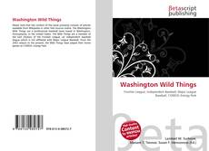 Washington Wild Things kitap kapağı