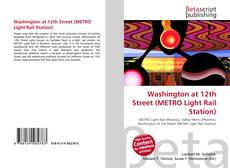 Bookcover of Washington at 12th Street (METRO Light Rail Station)
