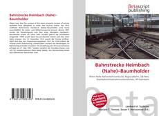 Обложка Bahnstrecke Heimbach (Nahe)–Baumholder