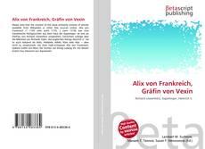 Buchcover von Alix von Frankreich, Gräfin von Vexin