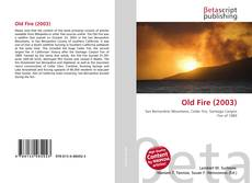 Bookcover of Old Fire (2003)