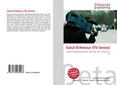 Bookcover of Salut D'Amour (TV Series)