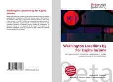 Washington Locations by Per Capita Income kitap kapağı