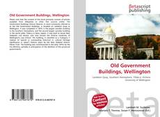Bookcover of Old Government Buildings, Wellington