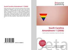 Bookcover of South Carolina Amendment 1 (2006)