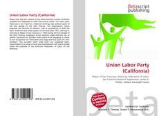 Union Labor Party (California)的封面