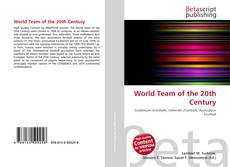 Couverture de World Team of the 20th Century