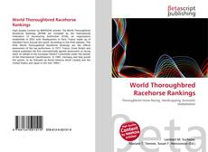 Bookcover of World Thoroughbred Racehorse Rankings