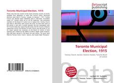 Bookcover of Toronto Municipal Election, 1915