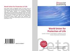 Copertina di World Union for Protection of Life