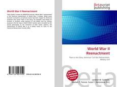 Bookcover of World War II Reenactment