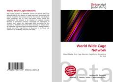 Bookcover of World Wide Cage Network