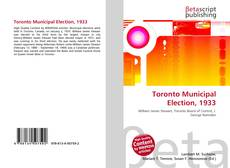 Bookcover of Toronto Municipal Election, 1933