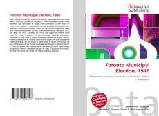 Bookcover of Toronto Municipal Election, 1946
