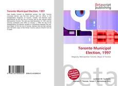 Bookcover of Toronto Municipal Election, 1997
