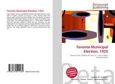Borítókép a  Toronto Municipal Election, 1925 - hoz