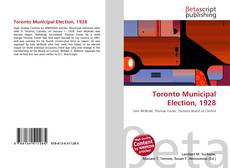 Bookcover of Toronto Municipal Election, 1928