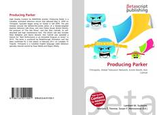 Bookcover of Producing Parker